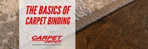 The Basics Of Carpet Binding